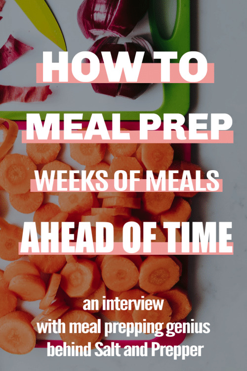 Meal prep interview with Salt and Prepper